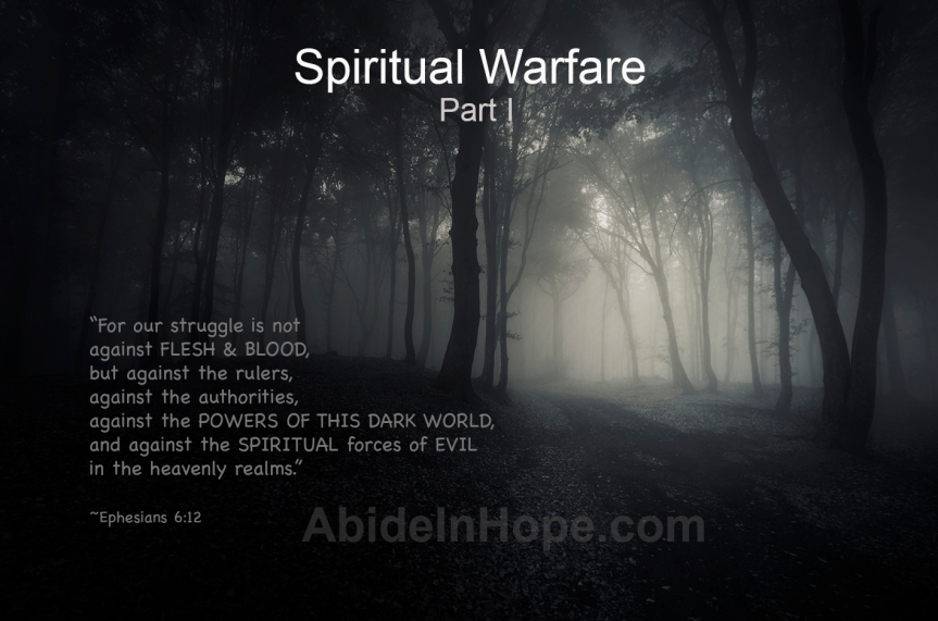 Spiritual Warfare Part I